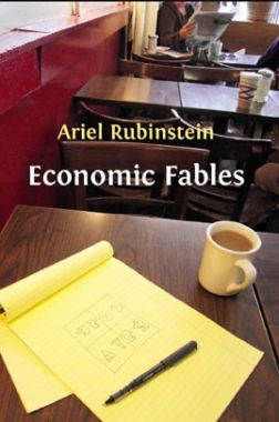Ariel Rubinstein Economics Fables
