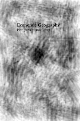 Economics Geography Past Present And Future