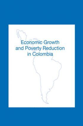 Economics Growth And Poverty Reduction In Colombia