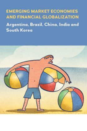 Emerging Market Economies And Financial Globalization