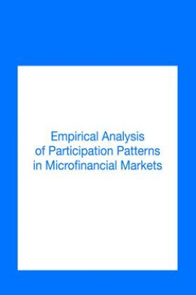 Empirical Analysis Of Participation Patterns In Microfinancial Markets
