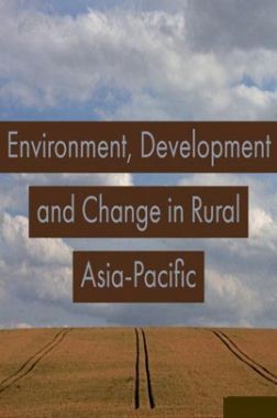Environment Development And Change In Rural Asia Pacific