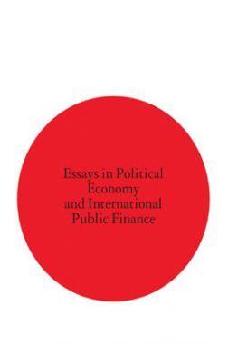 Essays In Political Economy And International Public Finance