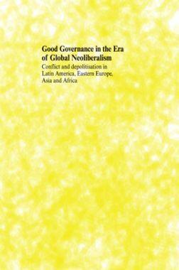 Good Governance In The Era Of Global Neoliberalism