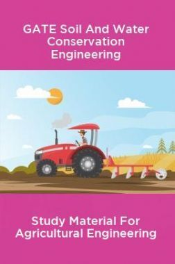 GATE Soil And Water Conservation Engineering Study Material For Agricultural Engineering
