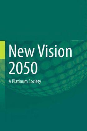 New Vision 2050 A Platinum Society