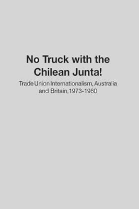 No Truck With The Chilean Junta