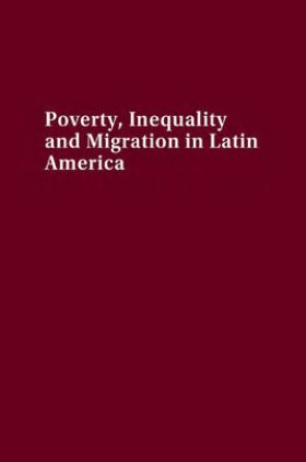 Poverty Inequality And Migration In Latin America