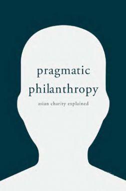 Pragmatic Philanthropy Asian Charity Explained