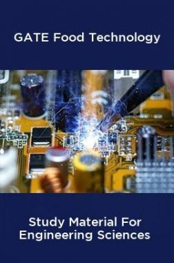 GATE Food Technology Study Material For Engineering Sciences