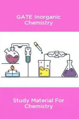 GATE Inorganic Chemistry Study Material For Chemistry