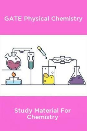 GATE Physical Chemistry Study Material For Chemistry