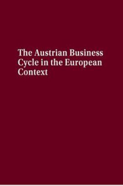 The Austrian Business Cycle In The European Context