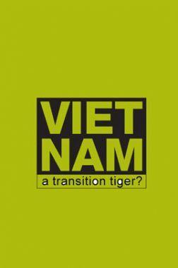 Viet Nam A Transition Tiger