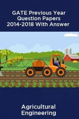 GATE Previous Year Question Papers 2014-2018 With Answer Agricultural Engineering