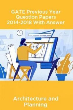 GATE Previous Year Question Papers 2014-2018 With Answer Architecture and Planning