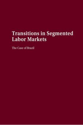 Transitions In Segmented Labor Markets