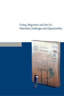 Turkey Mifration And The EU Potentials Challenges And Opportunities