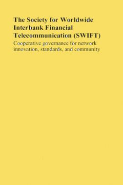 The Society For World Wide Interbank Financial Telecommunication