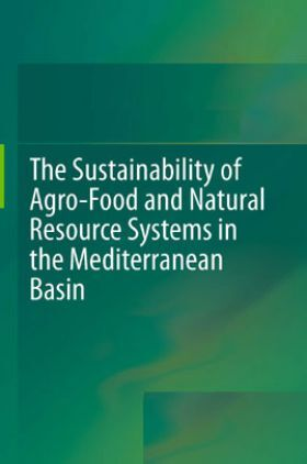 The Sustainability Of Agro Food And Natural Resource Systems In The Mediterranean Basin