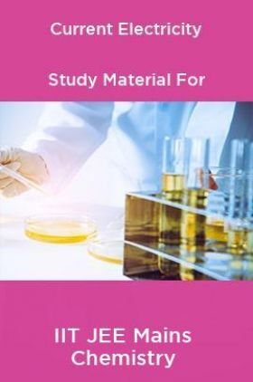 Current Electricity Study Material For IIT JEE Mains Chemistry