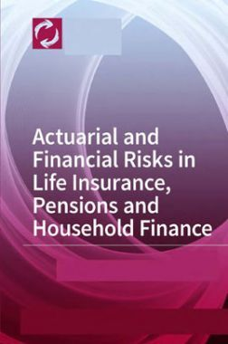 Actuarial And Financial Risks In Life Insurance Pensions And Household Finance
