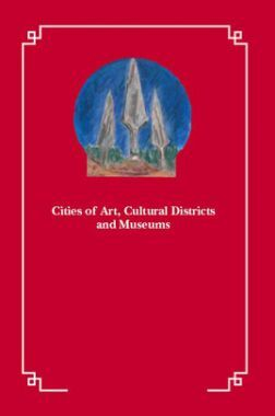 Cities Of Art Cultural Districts And Museums