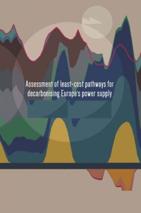 Assessment Of Least Cost Pathways For Decarbonising Europe's Power Supply