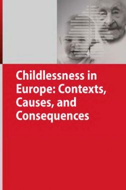 Childlessness In Europe Contexts Causes And Consequences