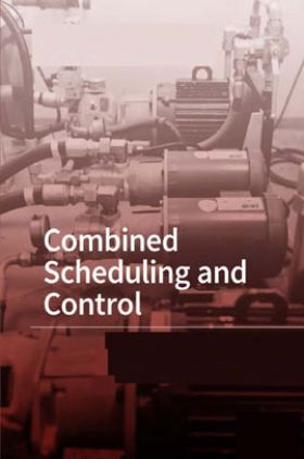 Combined Scheduling And Control