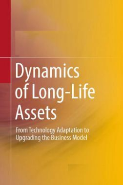 Dynamics Of Long Life Assets