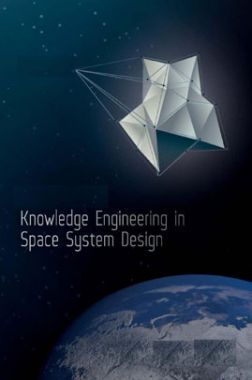 Knowledge Engineering In Space System Design