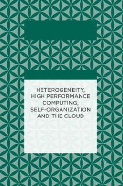 Heterogeneity High Performance Computing Self Organization And The Cloud