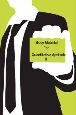 Study Material For Quantitative Aptitude - II