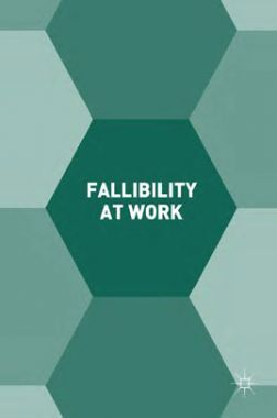 Fallibility At Work