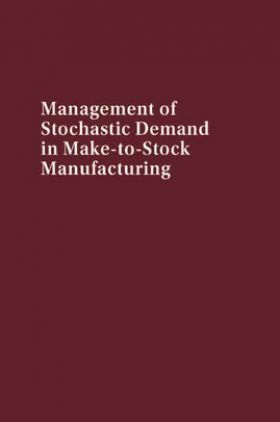 Management Of Stochastic Demand In Make To Stock Manufacturing