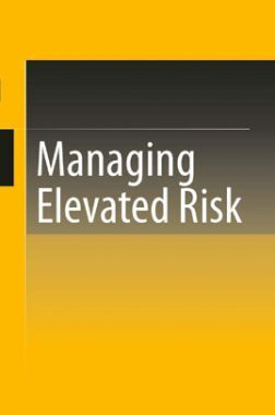 Managing Elevated Risk