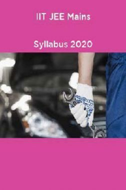 IIT JEE Mains Syllabus 2020