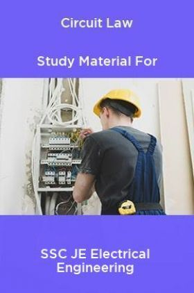 Circuit Law Study Material For SSC JE Electrical Engineering