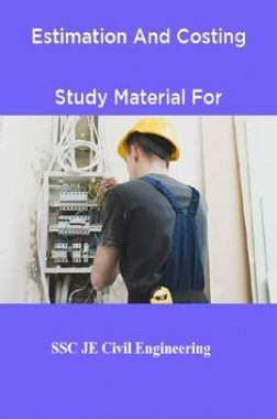 Estimation And Costing Study Material For SSC JE Civill Engineering
