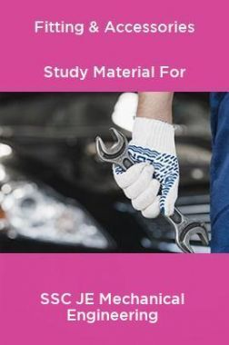 Fitting & Accessories Study Material For SSC JE Mechanical Engineering