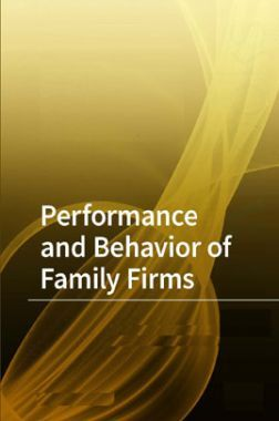 Performance And Behavior Of Family Firms
