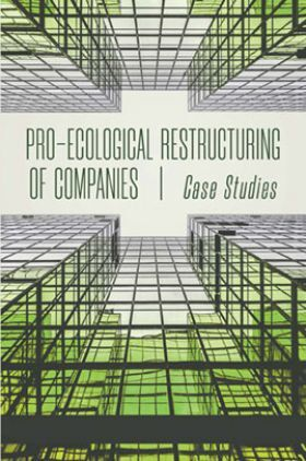 Pro Ecological Restructuring Of Companies