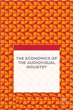 The Economics Of The Audiovisual Industry