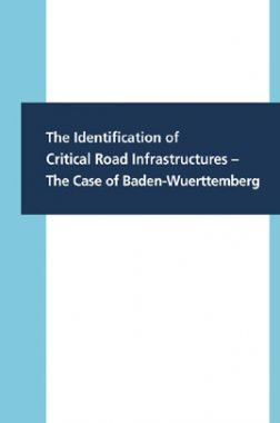 The Identification Of Critical Road infrastructures The Case Of Baden Wuerttemberg