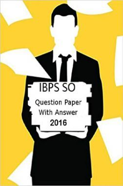 IBPS SO Question Paper With Answer 2016