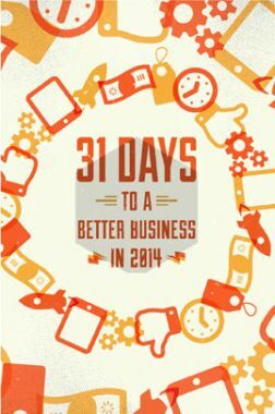 31 Days To A Better Business In 2014
