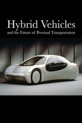 Hybrid Vehicles And The Future Of Personal Transportation