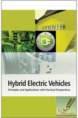Hybrid Electric Vehicles Principles And Applications With Practical Perspectives
