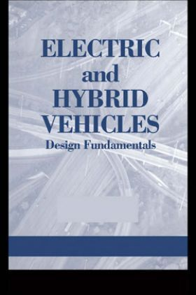 Electric And Hybrid Vehicles Design Fundamentals